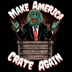 Make America Crate Again by HillaryWhiteRabbit