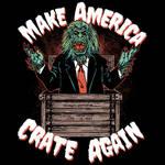 Make America Crate Again