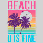 Beach U Is Fine