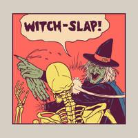 Witch-Slap by HillaryWhiteRabbit