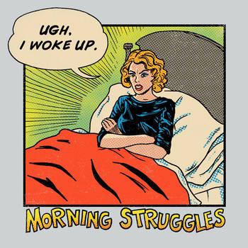 Morning Struggles by HillaryWhiteRabbit