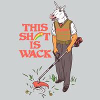 So Wack by HillaryWhiteRabbit