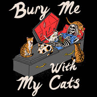 Bury Me With My Cats by HillaryWhiteRabbit