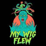 My Wig Flew