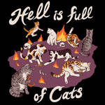 Hell Is Full Of Cats
