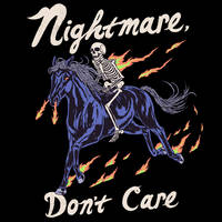 Nightmare, Don't Care