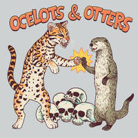 Ocelots And Otters