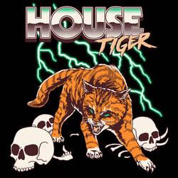 House Tiger