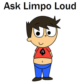 Ask Limpo Loud open by funnytime77