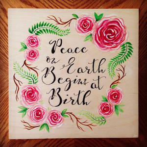 Peace on Earth Begins at Birth