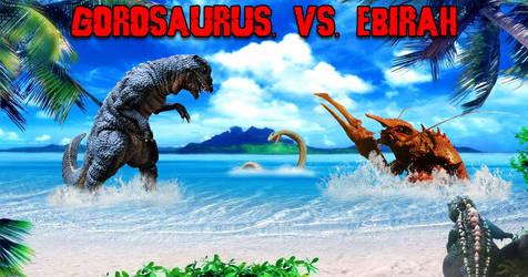 Gorosaurus vs Ebirah