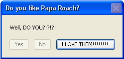 Do You Like Papa Roach? by InvaderLauren