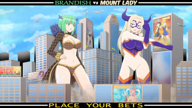 Brandish VS Mount Lady Showdown by THEDAIBIJIN