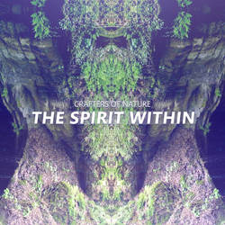 Crafters of Nature - The Spirit Within by ZulphaDawn