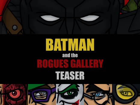 Batman and the Rogues Gallery Teaser