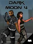 Dark Moon - #4: The Final Chapter