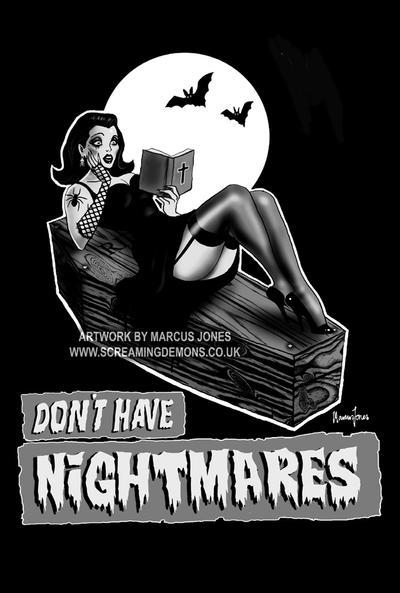 Don't Have Nightmares by MarcusJones