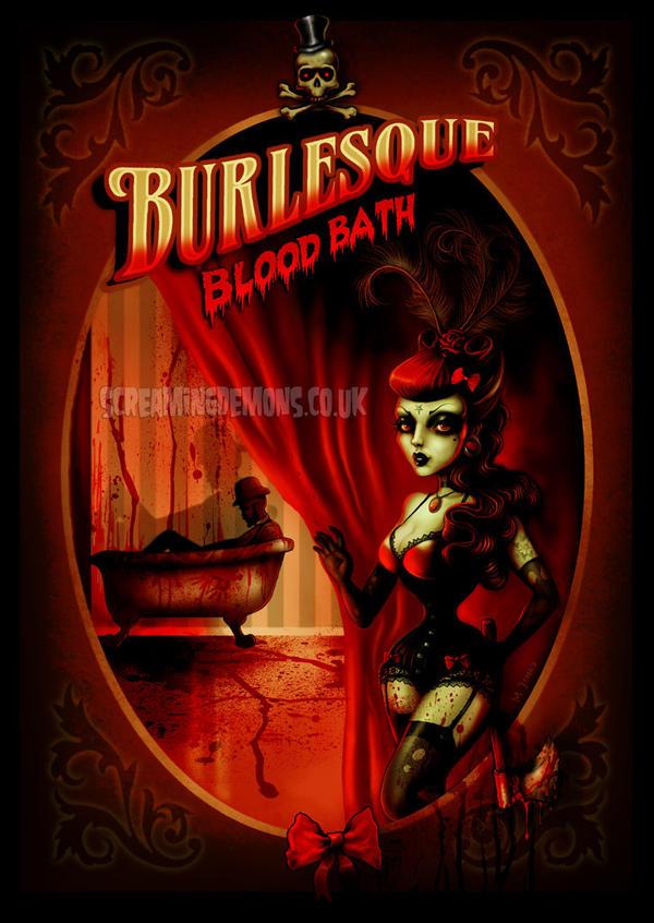 Burlesque Blood Bath by MarcusJones