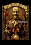 Death to the Empire - Kaiser by Marcus Jones by MarcusJones