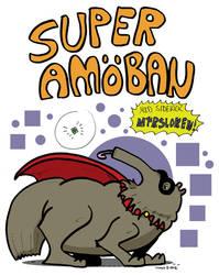 Super Amoba and the sidekick Myrsloken