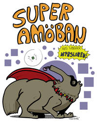 Super Amoba and the sidekick Myrsloken by Prickblad