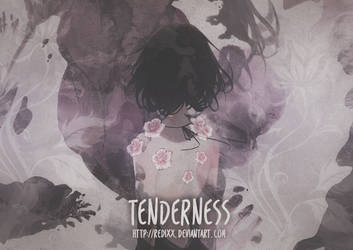 Tenderness by Redixx