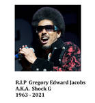 Request: Shock G tribute