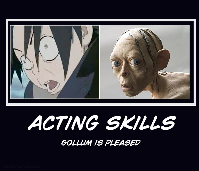 You lack of...acting skills by SamanthaLi on DeviantArt