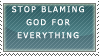 Stop Blaming God Stamp by ToxicSerpent