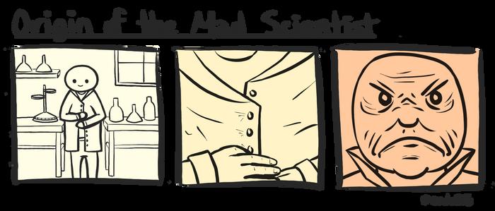 Origin of the Mad Scientist