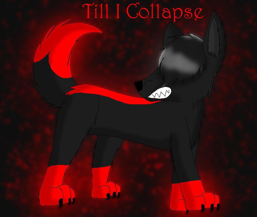 'Til I Collapse