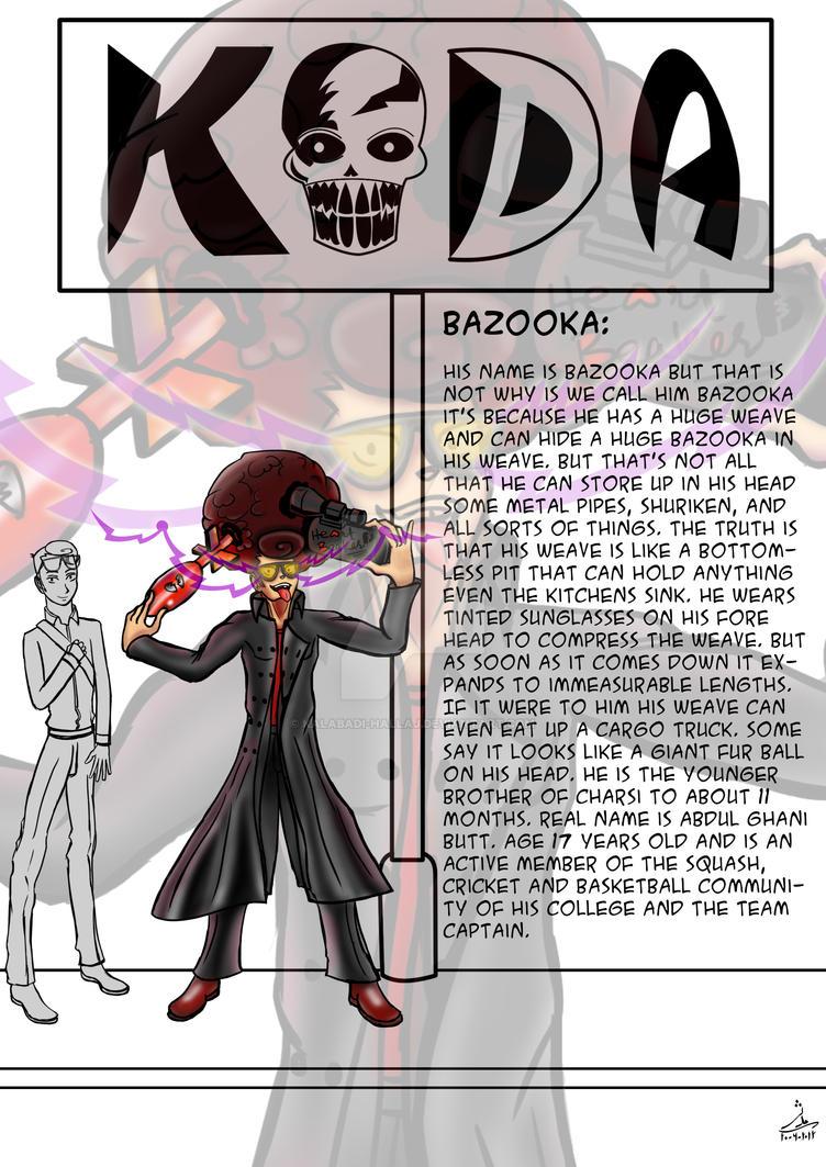 KODA BOYS: Bazooka by kalabadi-hallaj
