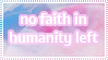 No Faith in Humanity Stamp by Captain-Chompers