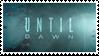 Until Dawn Stamp