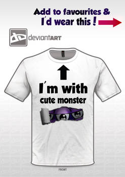 I'm with CUTE MONSTER!