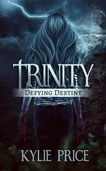 Trinity - Defying Destiny