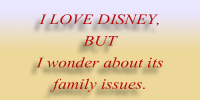 Disney and family issues by BenDaImmortal