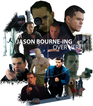 I'm Jason Bourne-ing Over Here!