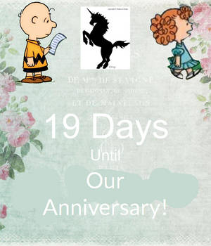 19 More Days Until Our Anniversary
