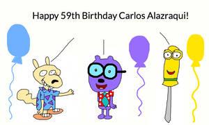 Happy 59th Birthday Carlos Alazraqui!