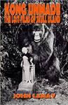 King Kong lost project reviews