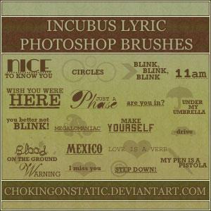 incubus lyric brushes 1 by chokingonstatic