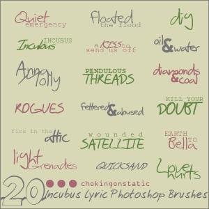 incubus lyric brushes 2 by chokingonstatic