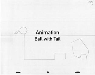 Animation: Ball with Tail