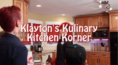 Klayton's Kulinary Kitchen Korner [GIF] by 972oTeV