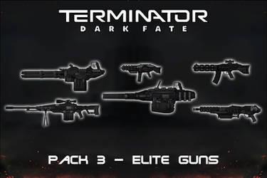 Terminator Dark Fate - Gun Pack 3 - Elite [XPS]