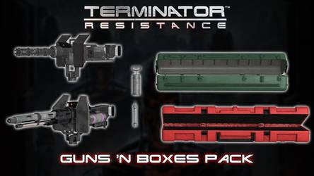 Terminator Resistance - Guns 'N Boxes Pack [XPS]