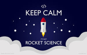 Keep Calm - It's not rocket science [Wallpaper Pac