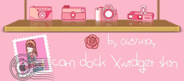 Slide Cam Dock , Xwidget Skin by may0487