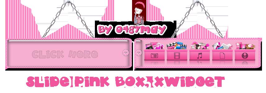 Slide Pink Box Xwidget skin by may0487